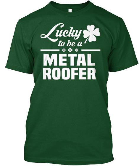 Metal Roofer Deep Forest T-Shirt Front