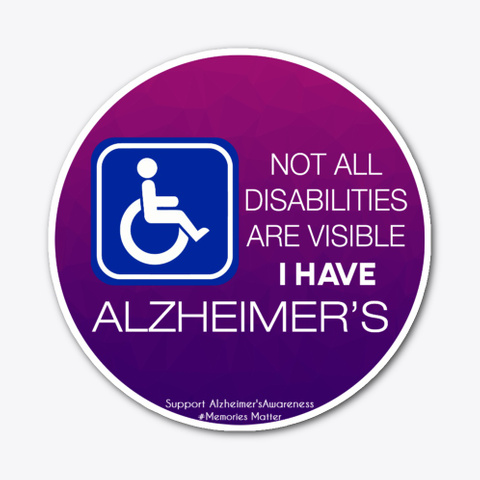 Alzheimer Disability Sticker Standard T-Shirt Front