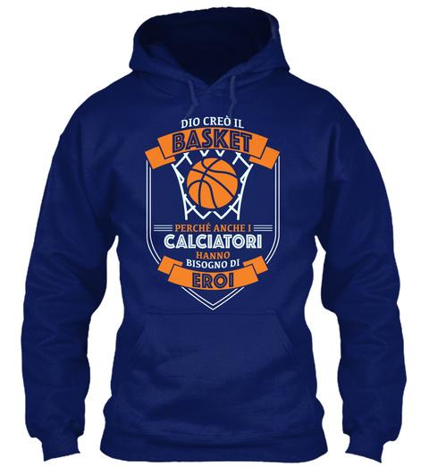 Dio Cre?? Il Basket Perche Anche I Calciatori Hanno Bisogno Di Eroi Oxford Navy Sweatshirt Front