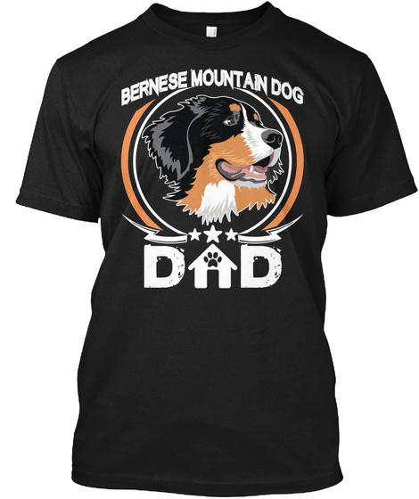 Bernese Mountain Dog Dad Black T-Shirt Front