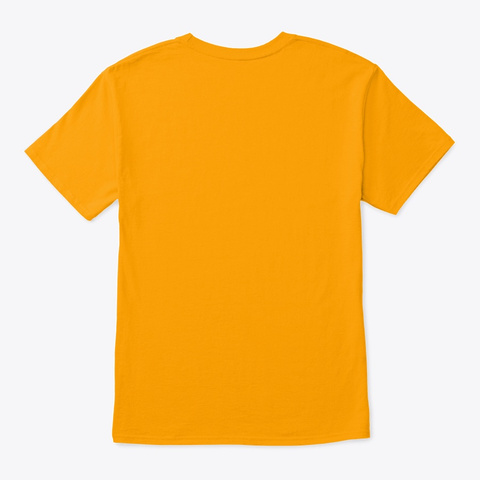 Hardcore Bitcoin Fanatic Gold T-Shirt Back