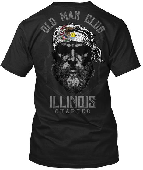 Old Man Club Illinois Chapter Black T-Shirt Back