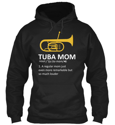 Tuba Mom Definition Marching Band Tuba P Black T-Shirt Front