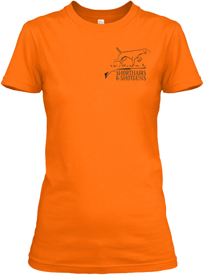 Shorthairs & Shotguns Orange T-Shirt Front