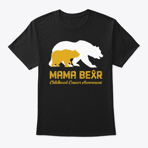 Mama Bear Childhood Cancer Shirt Black T-Shirt Front