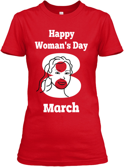 Happy Woman's Day 8 March Red Camiseta Front