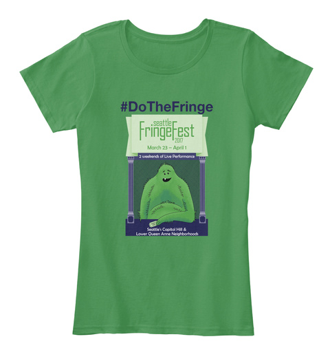 #Do The Fringe Kelly Green  Women's T-Shirt Front