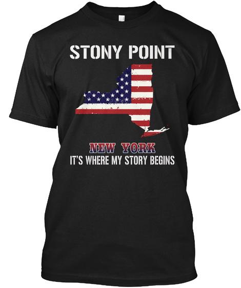 Stony Point Ny   Story Begins Black T-Shirt Front