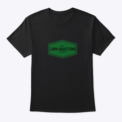 Lawn Addictions Swag  Black T-Shirt Front