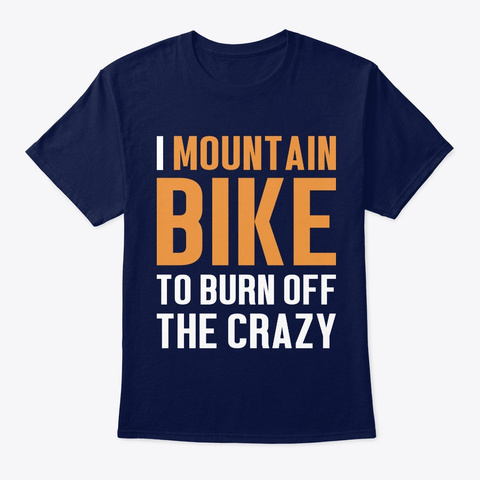 Mountain Bike Funny Gift   Burn Off The  Navy T-Shirt Front