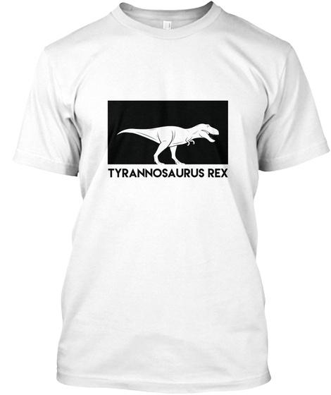Tyrannosaurus Rex White T-Shirt Front
