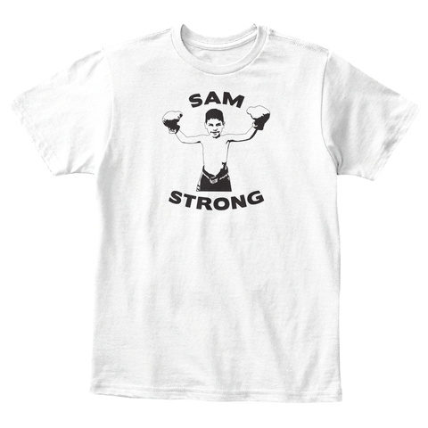 Sam Strong White T-Shirt Front