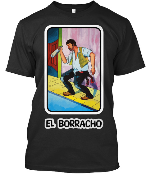 el borracho loteria products teespring