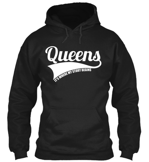 Queens Its Where My Story Begins Sweatshirt Front