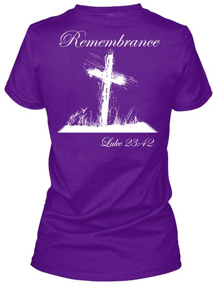 Remembrance Luke 23:42 Team Purple  T-Shirt Back