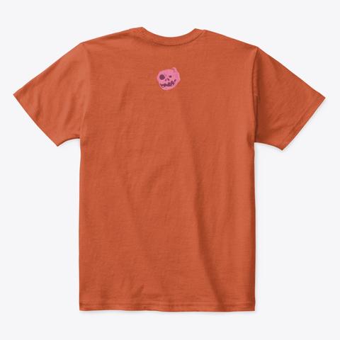 I'm A Bubblegummonster Deep Orange  T-Shirt Back