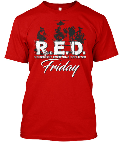 Gone But Not Forgotten T Shirt! Classic Red T-Shirt Front