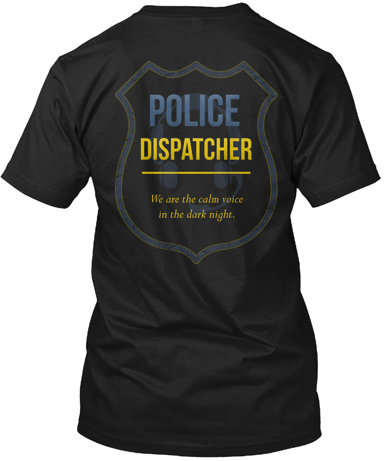 911 Police Dispatcher - The Calm Voice Unisex Tshirt