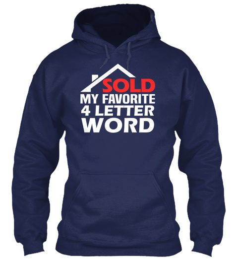 Sold My Favorite 4 Letter Word Navy T-Shirt Front
