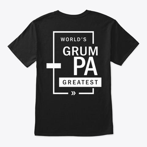 Mens World's Grumpa Greatest Grandpa  Black T-Shirt Back