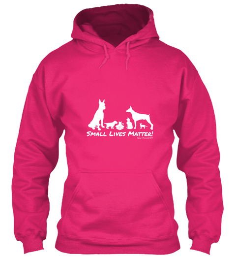 Small Lives Matter!  Heliconia Sweatshirt Front