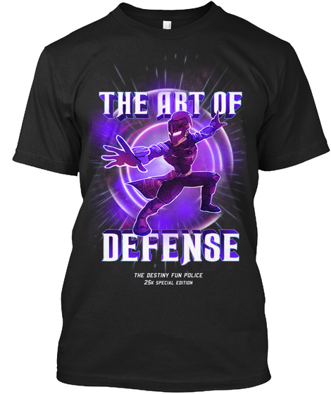 The Art Of Defense The Destiny Fun Police 25k Special Edition Black T-Shirt Front