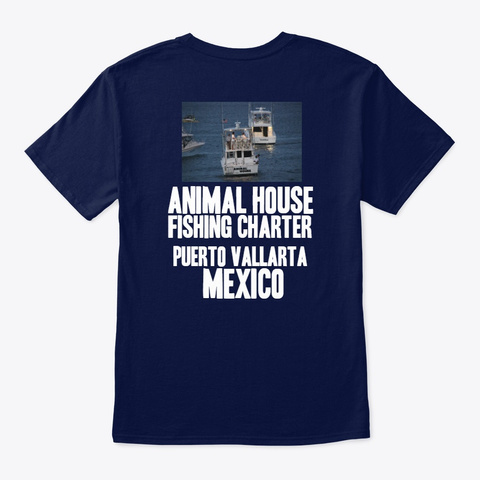 Animal House Fishing Charters Blue Navy T-Shirt Back