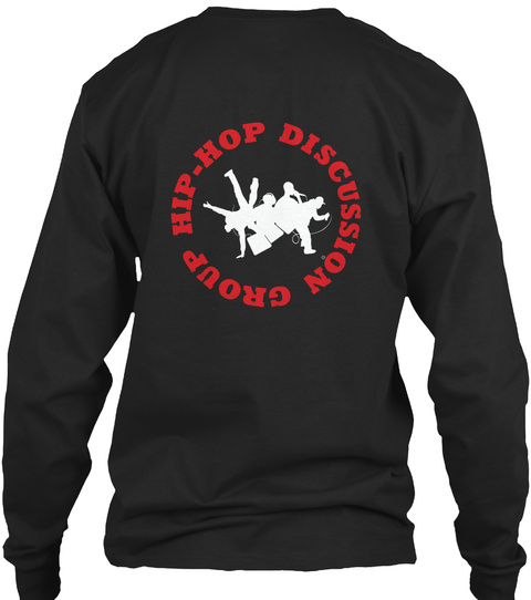 Hip Hop Discussion Group Black T-Shirt Back