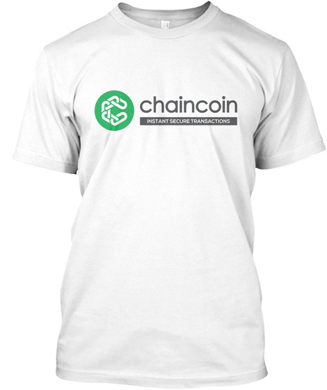 Chaincoin Private Transactions White T-Shirt Front