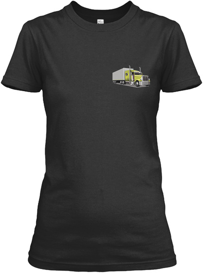 Freaking Awesome Trucker's Lady Black T-Shirt Front