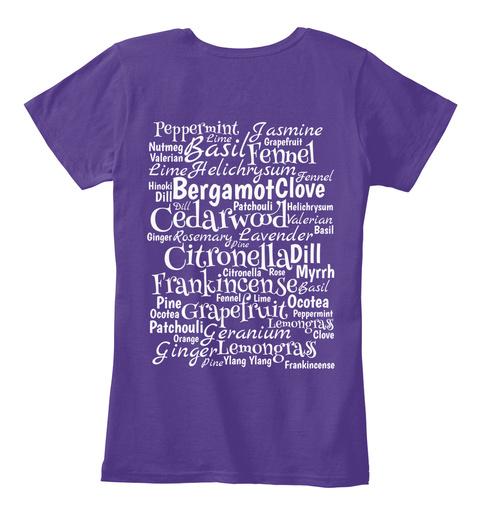 Peppermint Jasmine Basil Fennel Cedarwood Citronelladill Frankincense Ocotea Geranium Ginger Yiang Yiang Purple T-Shirt Back