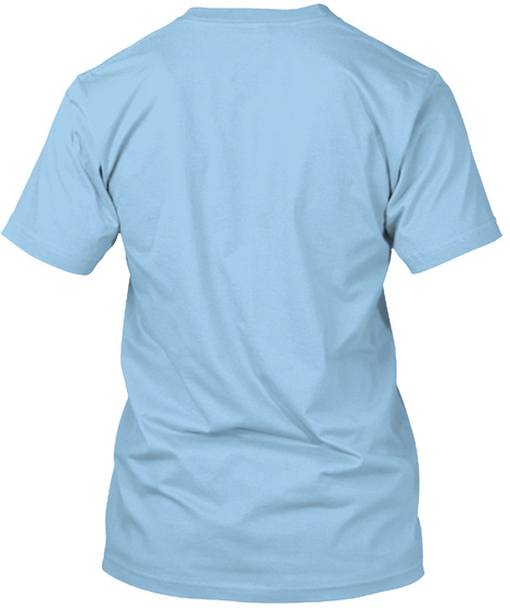 Can I Take Your Order? Limited Edition! Light Blue T-Shirt Back