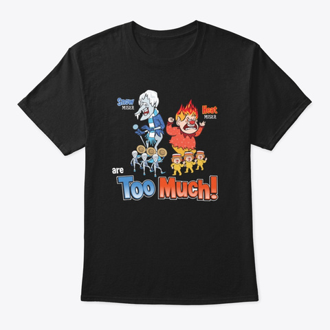 Miser Brothers   Too Much! Black T-Shirt Front