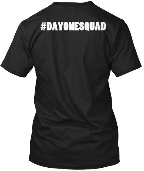 Day 1 Shirt Black T-Shirt Back