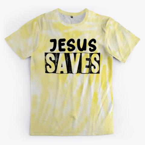 jesus saves tie dye shirt