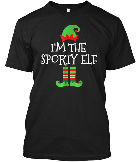 I'm The Sporty Elf Matching Family Group Black T-Shirt Front