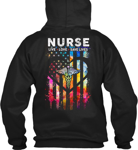 Nurse Live Love Save Lives Black T-Shirt Back