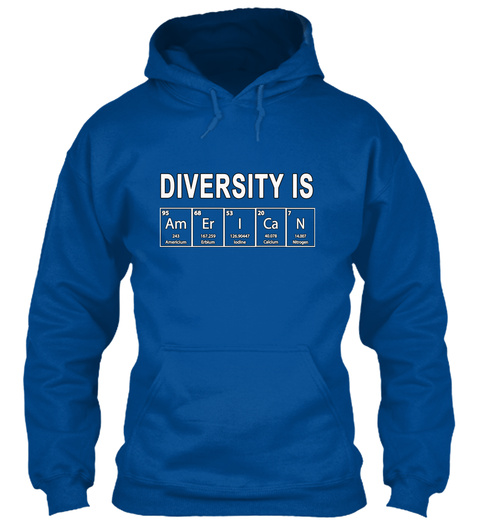 Diversity Is American Royal Sweatshirt Front