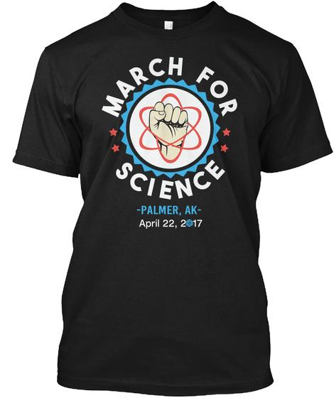 Science @2017 Palmer, Ak Black T-Shirt Front