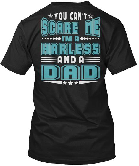 Harless Thing And Dad Shirts Black T-Shirt Back