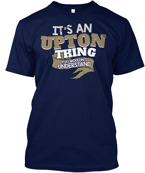 It's An Upton Thing Navy T-Shirt Front