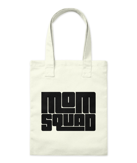 Mom Aquad Natural T-Shirt Front
