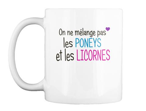Mug   Poneys Et Licornes White Mug Front