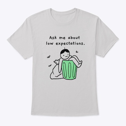Expectations  Light Steel T-Shirt Front