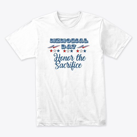 Memorial Day White T-Shirt Front