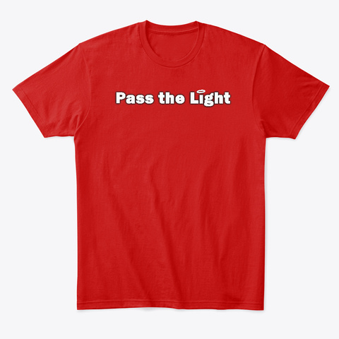 Pass The Light The Force Logo Classic Red T-Shirt Front