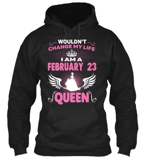 Queens  Are Born On February 23 Black T-Shirt Front