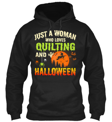 Love Quilting And Halloween Hoodie Black T-Shirt Front
