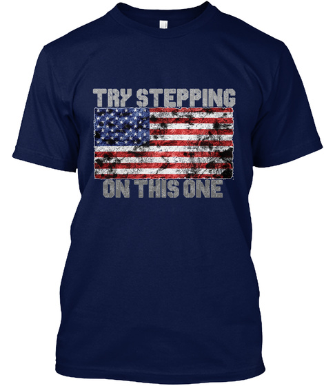 Try Stepping On This One Navy T-Shirt Front