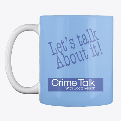 Crime Talk Premium Gear Powder Blue T-Shirt Front